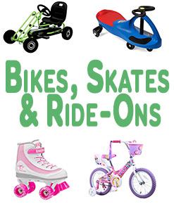 Bikes, Skates And Ride-Ons