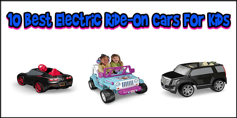 10 Best Electric Ride-On Cars For Kids